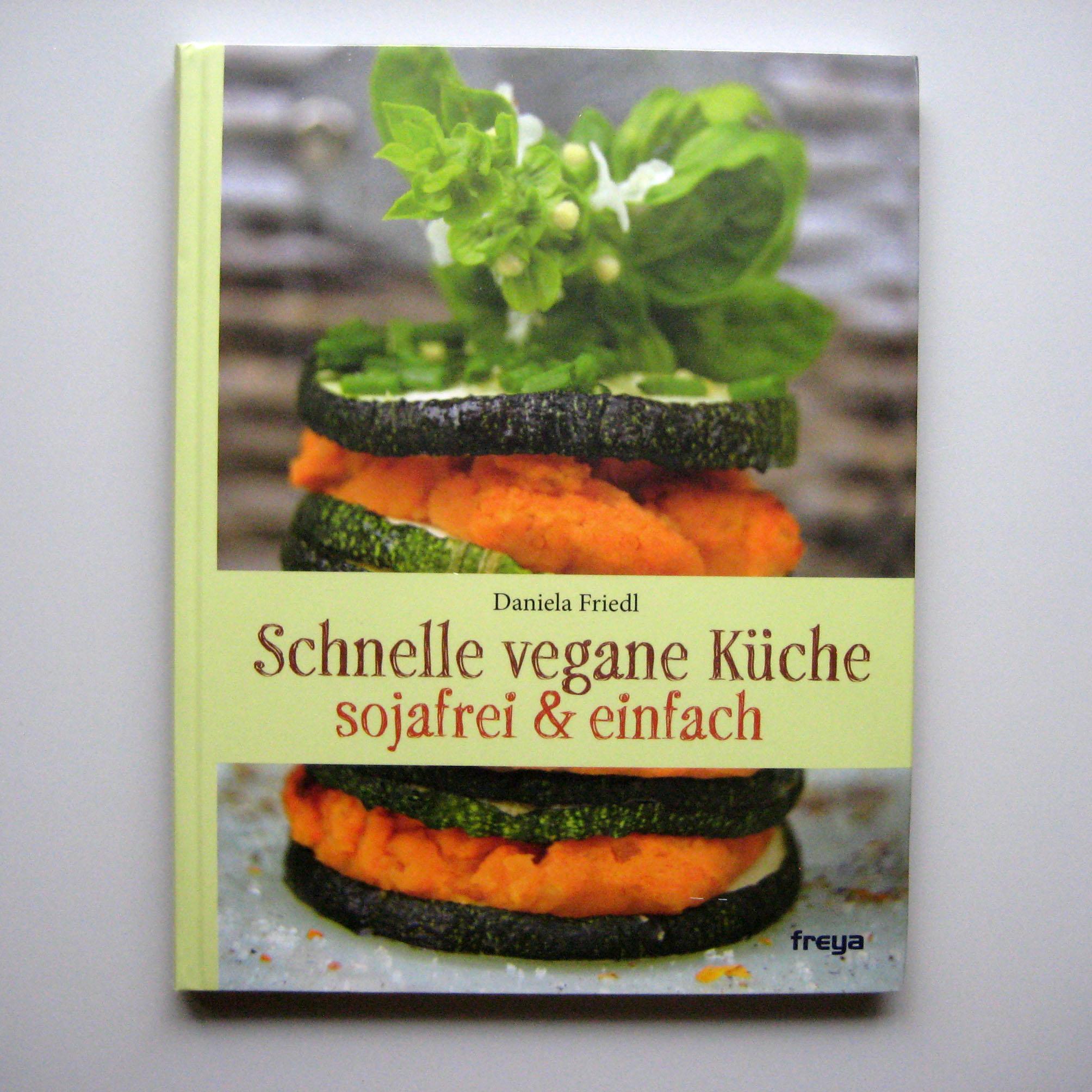 Schnelle Vegane Küche | Bücher + Zeitschriften | Netswerk Bioladen ...